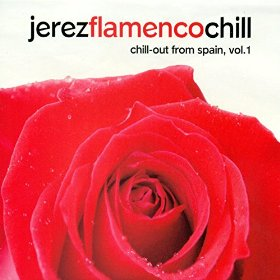 Jerez Flamenco Chill